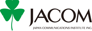 JACOM JAPAN COMMUNICATIONS INSTITUTE INC.